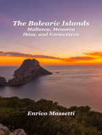 Balearic Islands Mallorca, Minorca, Ibiza and Formentera