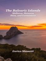 Balearic Islands Mallorca, Minorca, Ibiza and Formentera