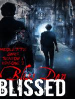 Episode 2 Bliss Den
