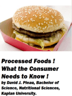 Processed Foods! What the Consumer Needs to Know!