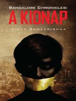 Bangalore Chronicles: A Kidnap