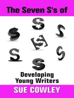 The Seven S's of Developing Young Writers (Alphabet Sevens, #5)