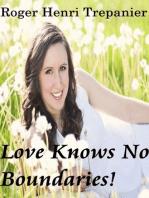Love Knows No Boundaries!