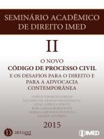 Seminário Acadêmico de Direito IMED II: O novo código de processo civil e os desafios para a advocacia contemporânea