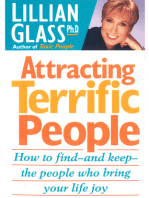 Attracting Terrific People: How To Find And Keep The People Who Bring Your Life Joy