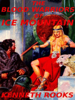 The Blood Warriors of Ice Mountain