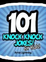 101 Knock Knock Jokes for Kids!
