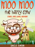 Moo Moo the Happy Cow