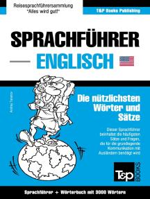 Sprachführer Deutsch-Englisch und Thematischer Wortschatz mit 3000 Wörtern