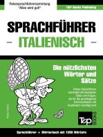Sprachführer Deutsch-Italienisch und Kompaktwörterbuch mit 1500 Wörtern