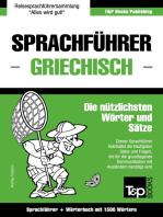 Sprachführer Deutsch-Griechisch und Kompaktwörterbuch mit 1500 Wörtern