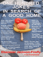 One Hundred Jokes In Search Of A Good Home