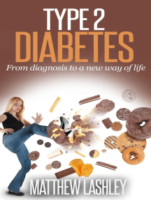 Type 2 Diabetes From Diagnosis to a New Way of Life