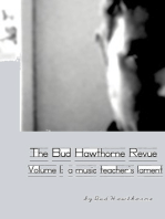 The Bud Hawthorne Revue, Volume 1