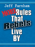 More Rules That Rebels Live By