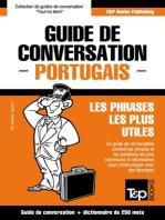 Guide de conversation Français-Portugais et mini dictionnaire de 250 mots