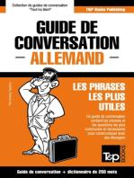 Guide de conversation Français-Allemand et mini dictionnaire de 250 mots