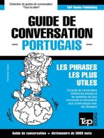Guide de conversation Français-Portugais et vocabulaire thématique de 3000 mots