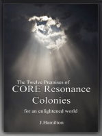 Synopsis of The Twelve Premises of CORE Resonance Colonies