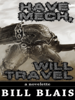 Have Mech, Will Travel