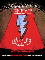 Receiving God's Cape