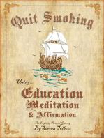Quit Smoking Using Education Meditation & Affirmation