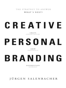 Creative Personal Branding: The Strategy to Answer: What's next