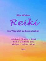 Reiki Ein Weg sich selbst zu heilen