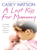 A Last Kiss for Mummy