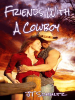 Friends With A Cowboy
