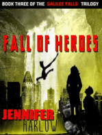 Fall Of Heroes (The Galilee Falls Trilogy, #3)