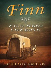 Finn: Wild West Cowboys, #1