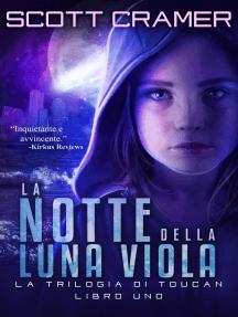 La notte della luna viola