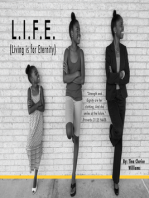 L.I.F.E. (Living is for Eternity)