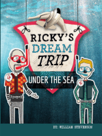 Ricky's Dream Trip Under the Sea