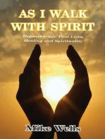 As I Walk With Spirit