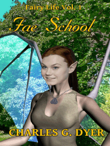 Fae School: Fairy Life Vol. 1