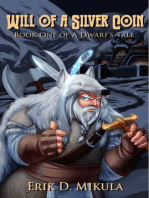 Will of a Silver Coin (A Dwarf's Tale Book One)