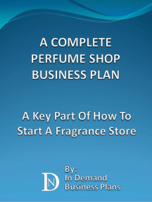 A Complete Perfume Shop Business Plan: A Key Part Of How To Start A Fragrance Store