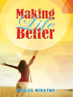 Making Life Better