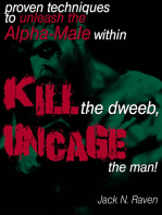 Kill The Dweeb, Uncage The Man