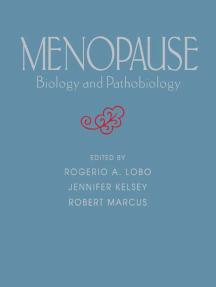 Menopause: Biology and Pathobiology