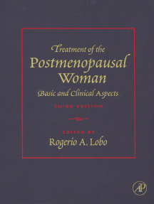 Treatment of the Postmenopausal Woman: Basic and Clinical Aspects