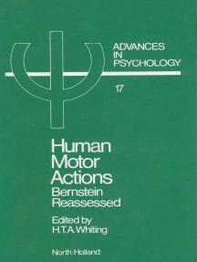 Human Motor Actions: Bernstein Reassessed