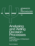 Analysing and Aiding Decision Processes
