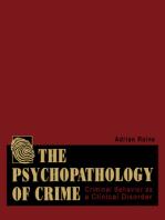 The Psychopathology of Crime