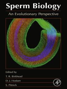 Sperm Biology: An Evolutionary Perspective