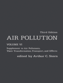 Air Pollution: Supplement to Air Pollutants, Their Transformations, Transport, and Effects