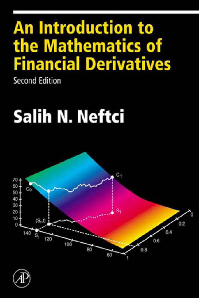 An Introduction to the Mathematics of Financial Derivatives by Salih N   Neftci - Read Online