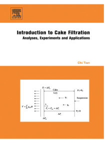 Introduction to Cake Filtration: Analyses, Experiments and Applications